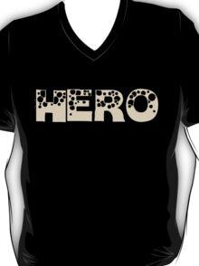 HERO IN A TEE T-Shirt