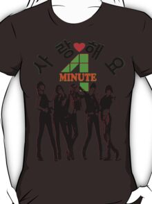 ㋡♥♫SaRangHaeYo(Love) Hot Fabulous K-Pop Girl Group-4Minute Clothing & Stickers♪♥㋡ T-Shirt