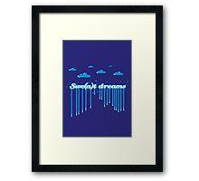 Swe(a)t Dreams Framed Print