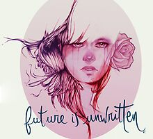 Future is unwritten  by Anothersmith