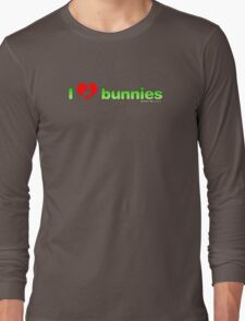 I Love Bunnies Long Sleeve T-Shirt