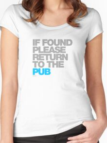 If Found Please Return To The Pub Women's Fitted Scoop T-Shirt