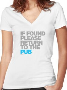 If Found Please Return To The Pub Women's Fitted V-Neck T-Shirt