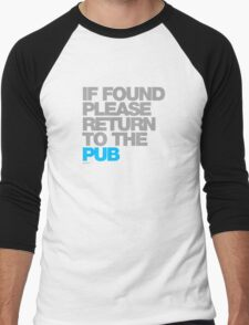 If Found Please Return To The Pub Men's Baseball ¾ T-Shirt