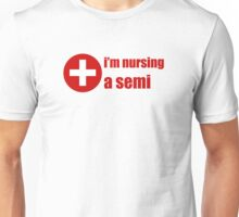 Im Nursing A Semi Unisex T-Shirt