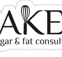 Baker sugar and fat consultant funny baking t-shirt Sticker