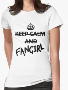Keep Calm and Fangirl Womens Fitted T-Shirt