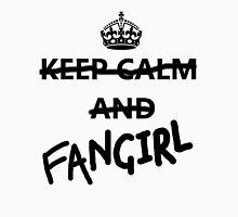 Keep Calm and Fangirl Unisex T-Shirt