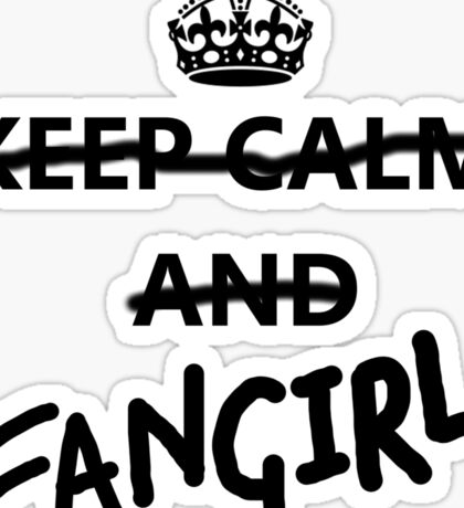 Keep Calm and Fangirl Sticker
