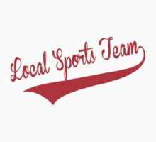 LOCAL SPORTS TEAM! Red! by TheFinalDonut