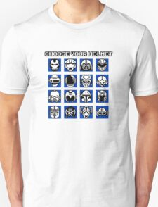 Choose Your Helmet Unisex T-Shirt