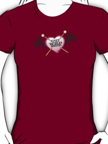 knit on the wild side knitting needles tattoo T-Shirt
