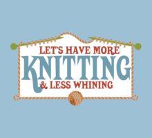 more knitting less whining knitting needles Kids Tee