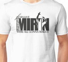 Forever Mirin Deluxe (version 2 black) Unisex T-Shirt