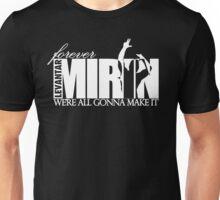 Forever Mirin Deluxe (version 2 white) Unisex T-Shirt