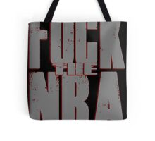 FUCK the NRA Tote Bag