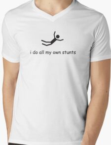 I Do All My Own Stunts Mens V-Neck T-Shirt
