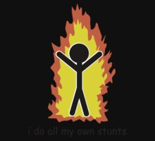 I Do All My Own Stunts One Piece - Short Sleeve
