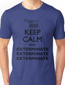 Dalek Keep Calm & Exterminate... Unisex T-Shirt
