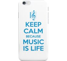 Music Is Life - Keep Calm iPhone Case/Skin