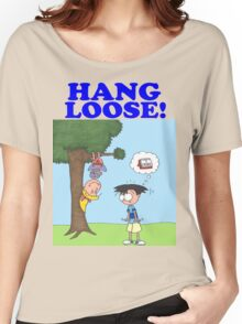 Hang Loose! Women's Relaxed Fit T-Shirt