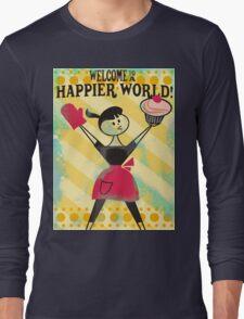 Happier World retro baking cupcake poster Long Sleeve T-Shirt