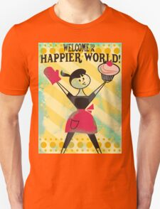 Happier World retro baking cupcake poster Unisex T-Shirt