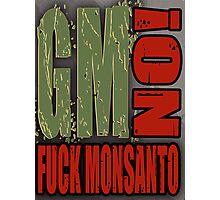 No GMO's - Monsanto Photographic Print