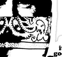 Man it feels good to be a Gangsta Sticker