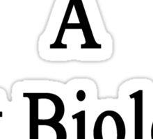 I Married A Hot Biology Teacher  Sticker