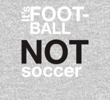 Football Not Soccer Kids Tee