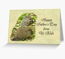 Happy Father's Day Greeting Card - Baby Groundhogs Greeting Card