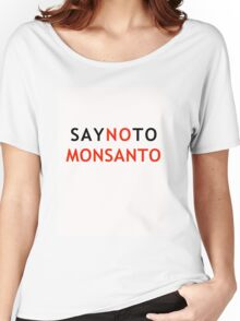 Make a Stand to Monsanto Women's Relaxed Fit T-Shirt