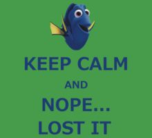 Dory Keep Calm and Nope... Lost It  Kids Clothes