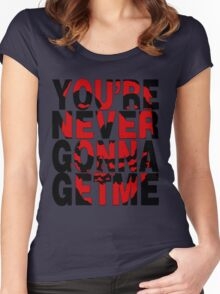 Never Gonna Get Me Women's Fitted Scoop T-Shirt
