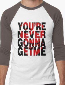 Never Gonna Get Me Men's Baseball ¾ T-Shirt