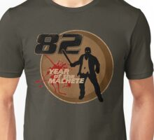 Year Of The Machete Unisex T-Shirt