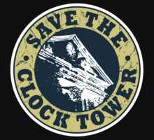 Save The Clock Tower (White Background) by GritFX
