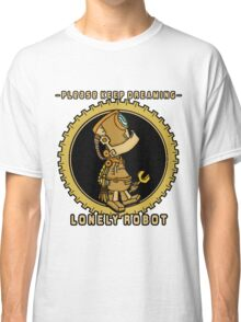 Lonely Robot: Tinkering Thinker Classic T-Shirt