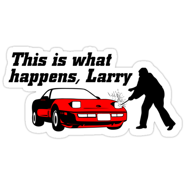 This Is What Happens, Larry by GritFX
