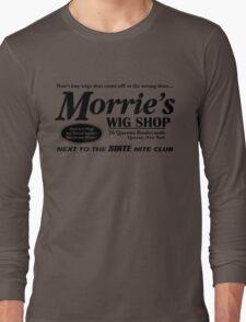 Morrie's Wig Shop (Black Print) Long Sleeve T-Shirt