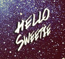 Hello Sweetie by Kylieratto