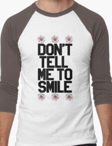 Don't Tell Me To Smile - Black Men's Baseball ¾ T-Shirt