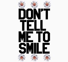 Don't Tell Me To Smile - Black Womens Fitted T-Shirt