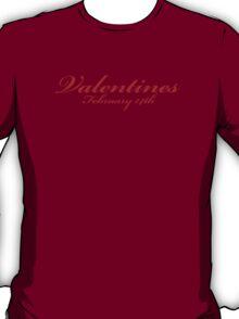 Valentines 14th February T-Shirt