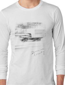 Drive me friendly Long Sleeve T-Shirt