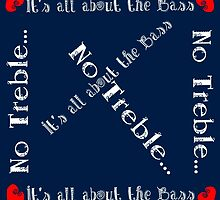 It's All About the Bass No Treble by Darlene Lankford Honeycutt