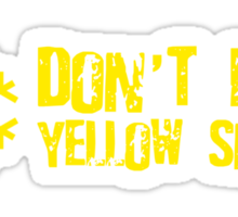 Don't Eat Yellow Snow Sticker