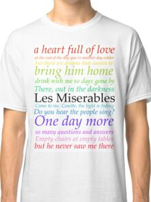 Les Miserables Lyric Design Classic T-Shirt