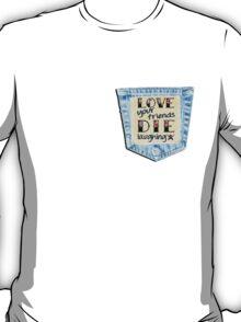 Die Laughing T-Shirt